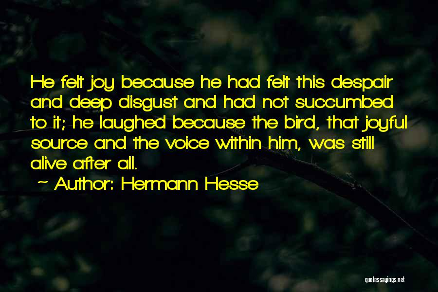 Succumbed Quotes By Hermann Hesse