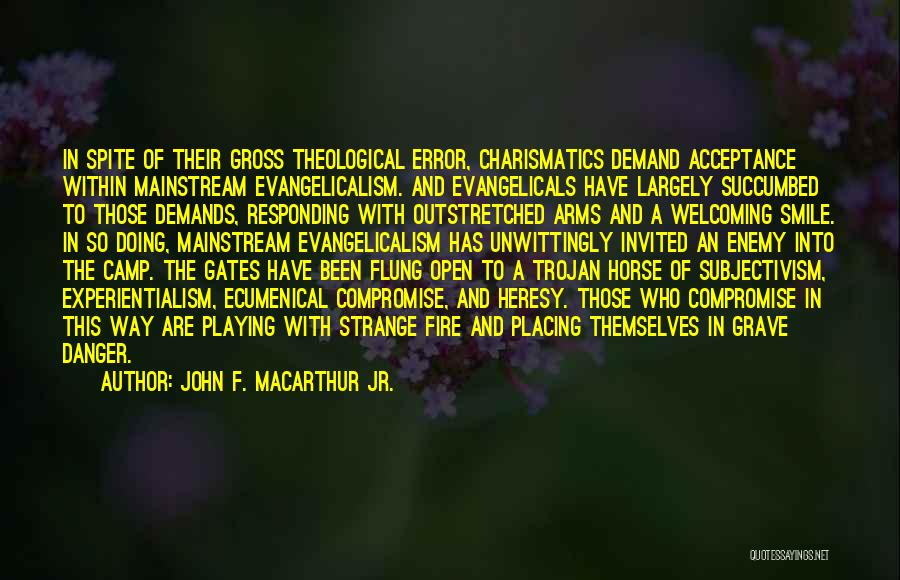 Succumbed Quotes By John F. MacArthur Jr.