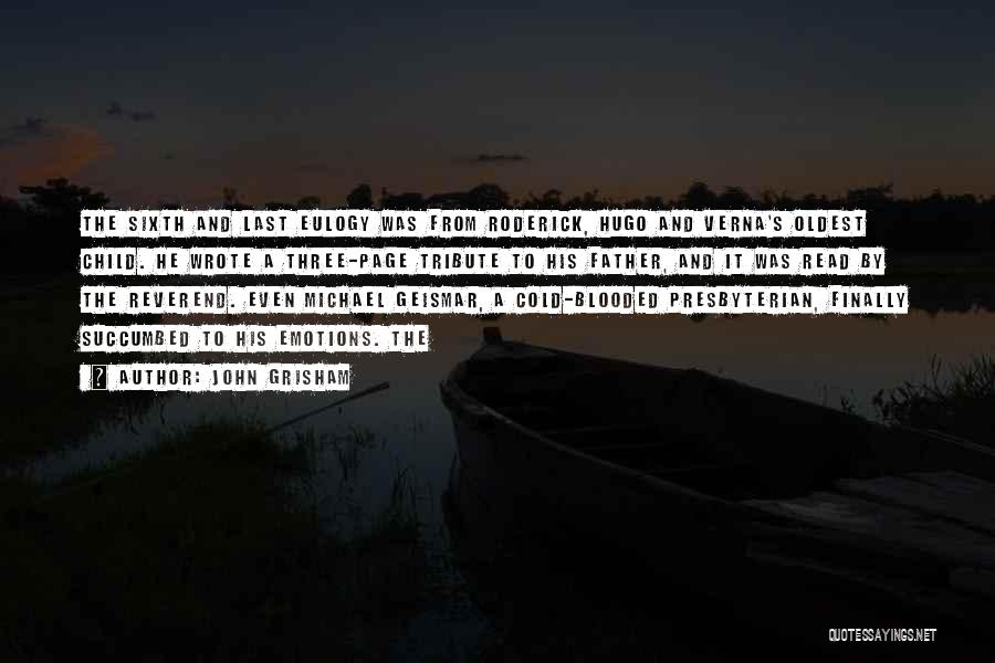 Succumbed Quotes By John Grisham
