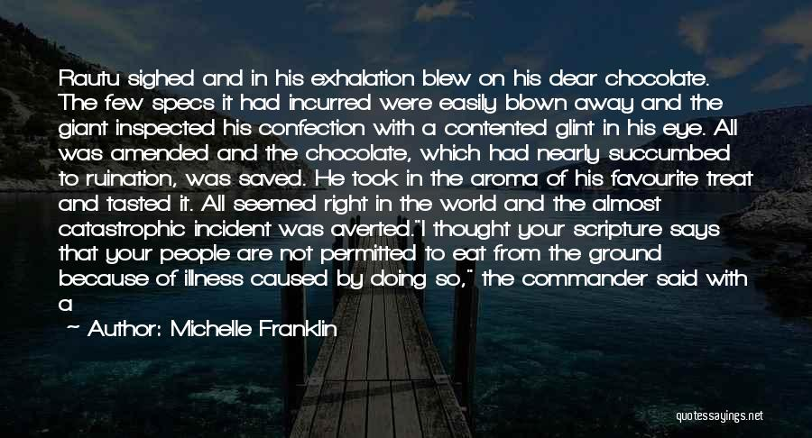 Succumbed Quotes By Michelle Franklin