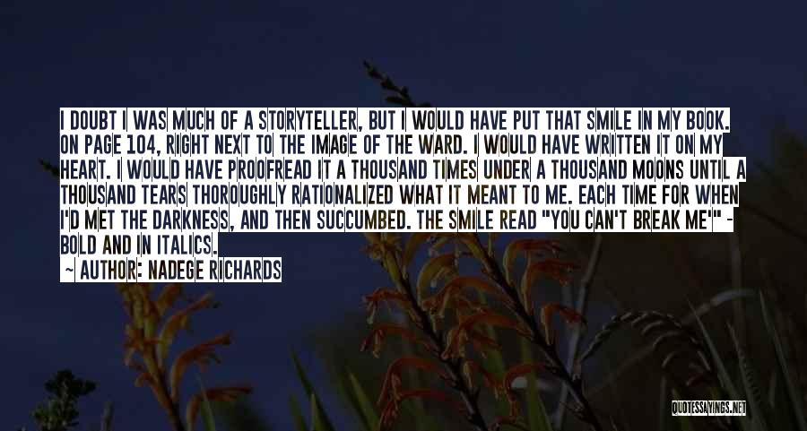 Succumbed Quotes By Nadege Richards