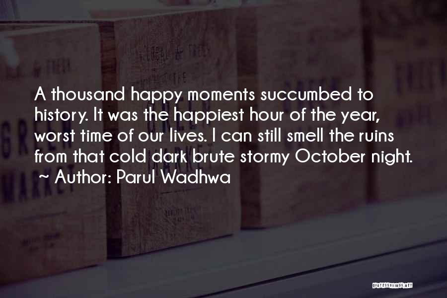 Succumbed Quotes By Parul Wadhwa