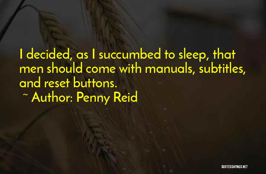 Succumbed Quotes By Penny Reid