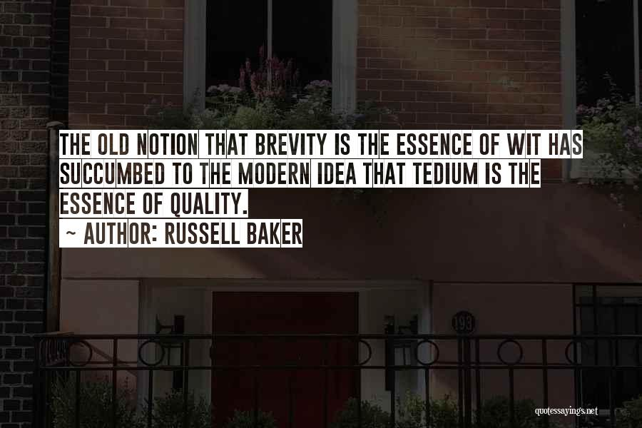 Succumbed Quotes By Russell Baker