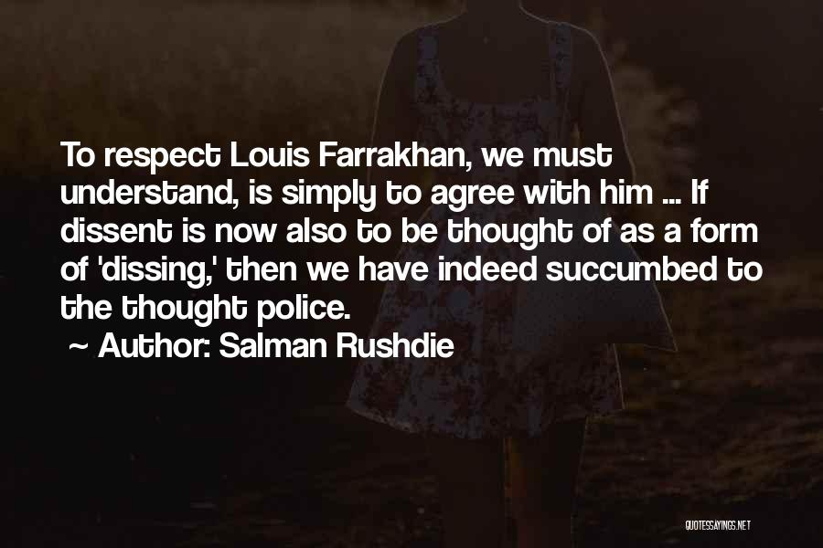 Succumbed Quotes By Salman Rushdie