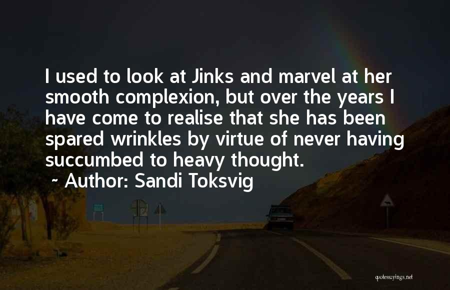 Succumbed Quotes By Sandi Toksvig