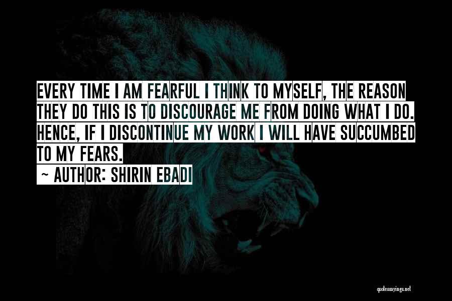 Succumbed Quotes By Shirin Ebadi