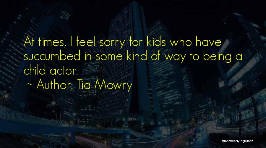 Succumbed Quotes By Tia Mowry