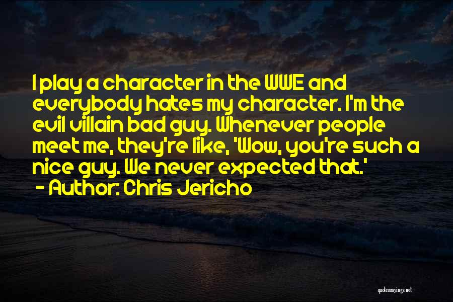 Such Wow Quotes By Chris Jericho