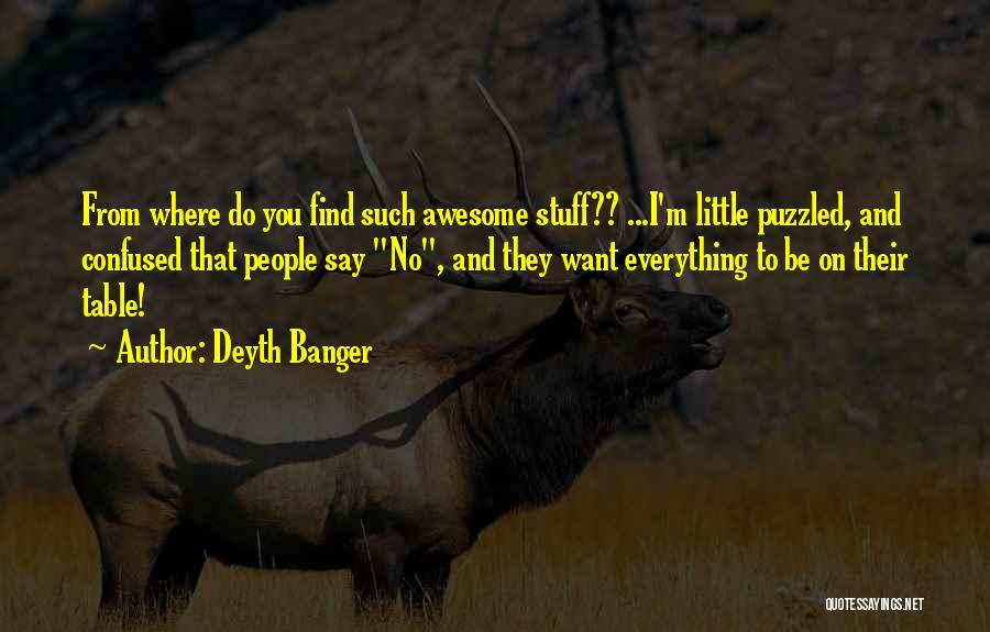 Such Wow Quotes By Deyth Banger
