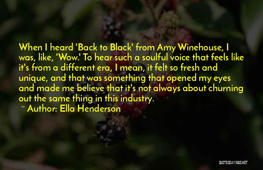 Such Wow Quotes By Ella Henderson