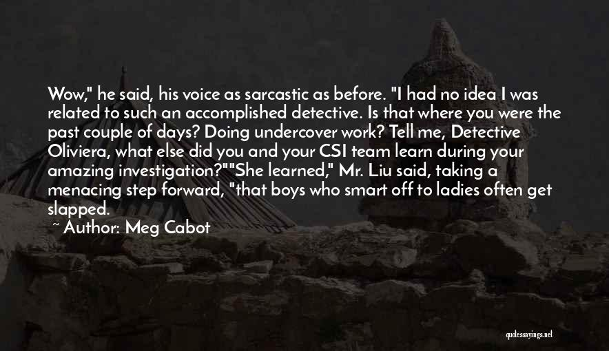 Such Wow Quotes By Meg Cabot