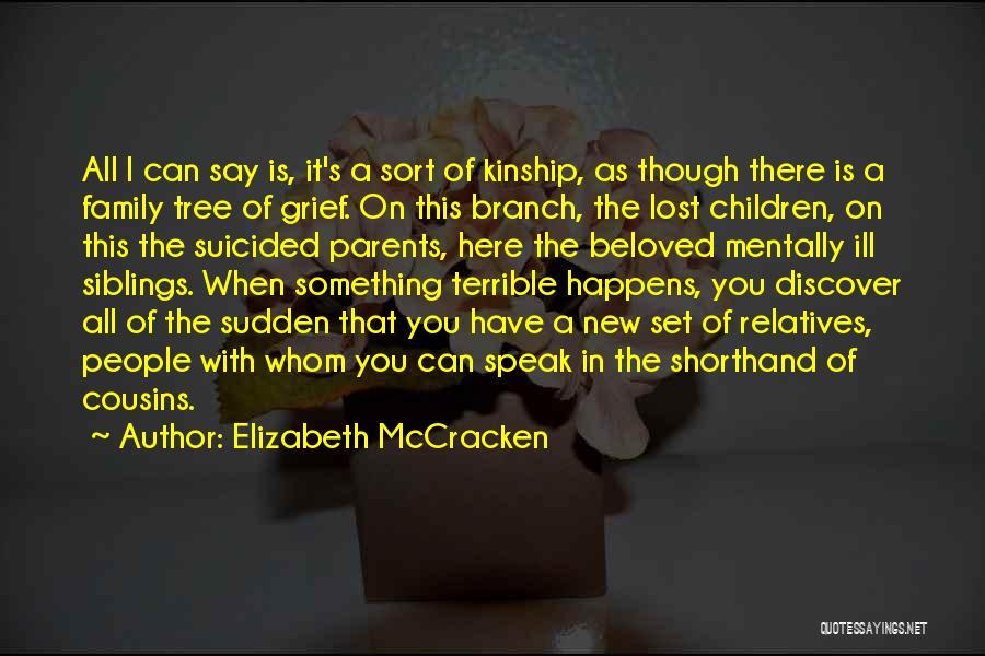 Sudden Death Loss Quotes By Elizabeth McCracken