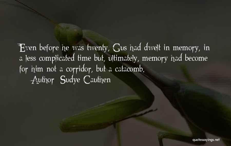 Sudye Cauthen Quotes 166024