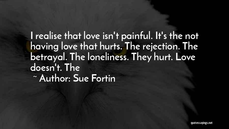 Sue Fortin Quotes 477434