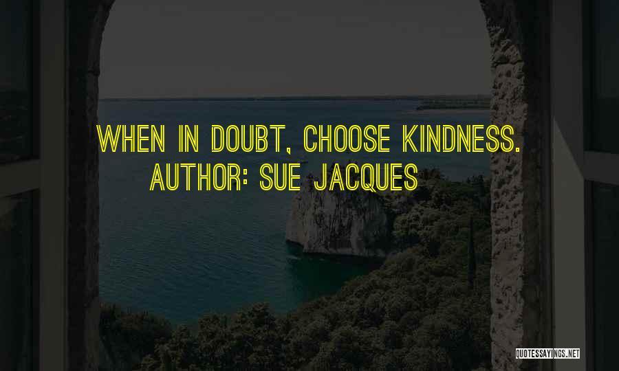 Sue Jacques Quotes 1443497