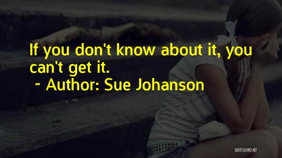 Sue Johanson Quotes 1762522