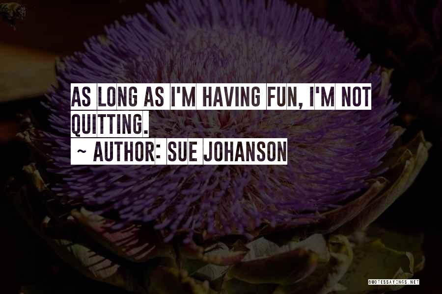 Sue Johanson Quotes 2160657