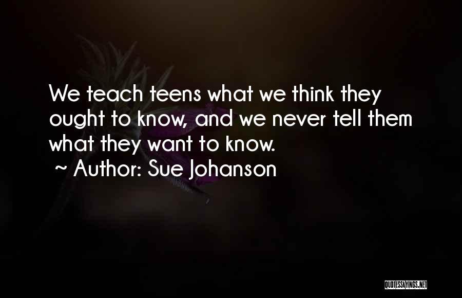 Sue Johanson Quotes 301369