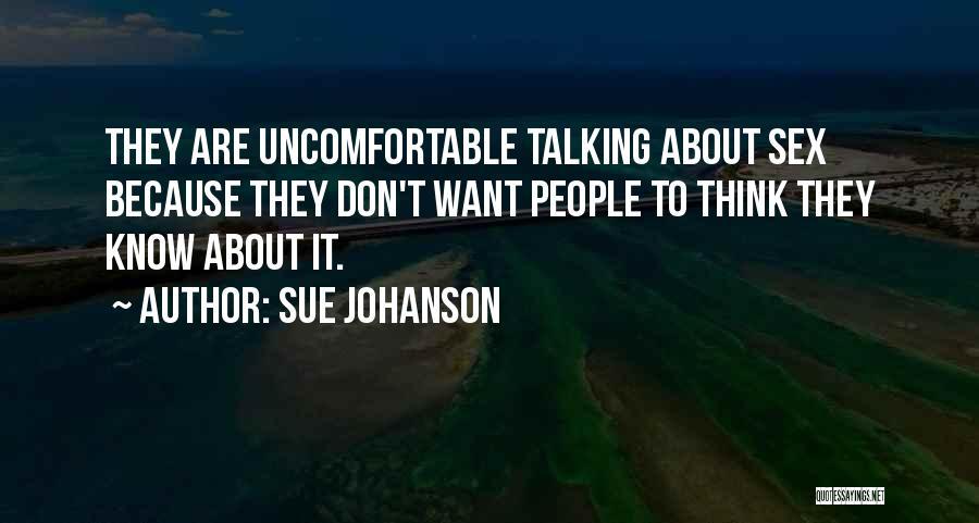 Sue Johanson Quotes 401589