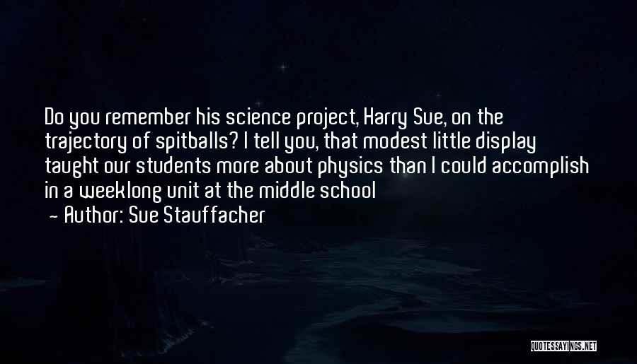 Sue Stauffacher Quotes 1153562