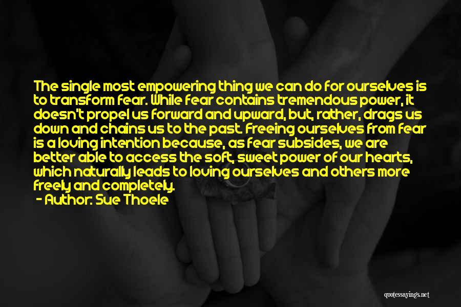 Sue Thoele Quotes 1088202