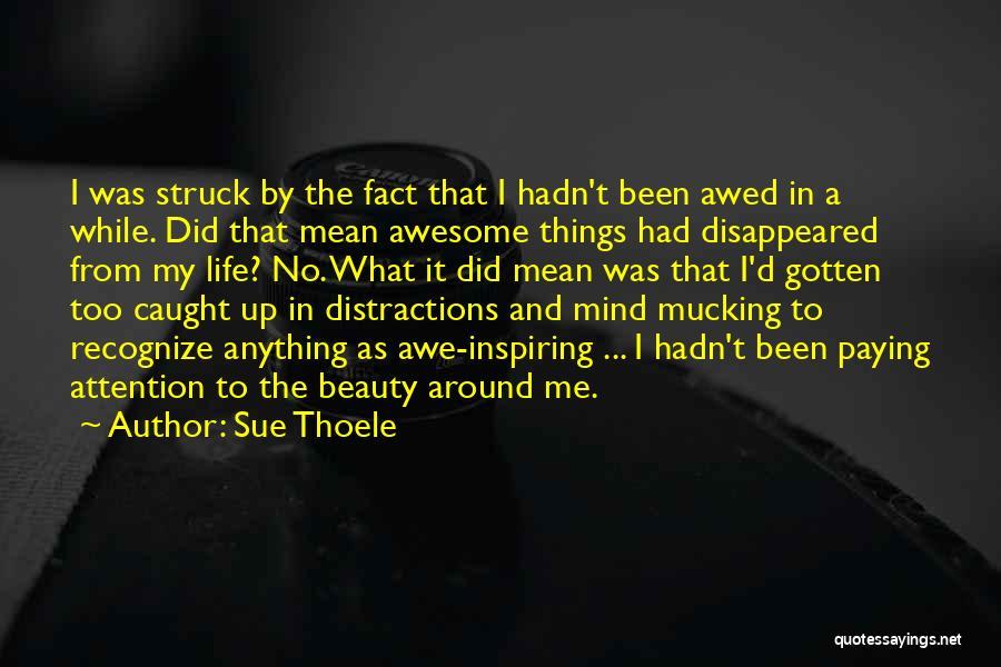 Sue Thoele Quotes 1250298