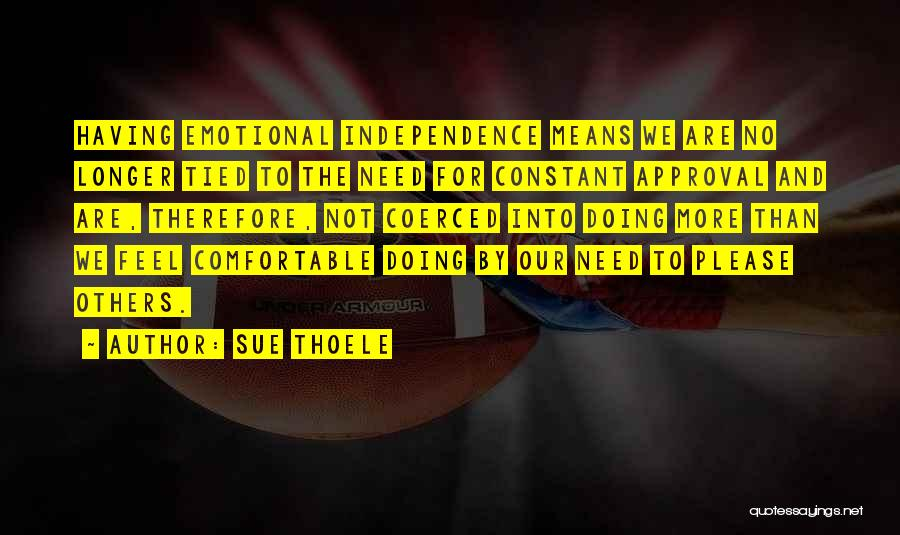 Sue Thoele Quotes 1791998