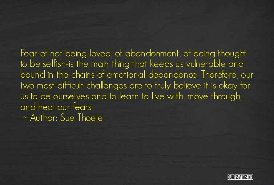 Sue Thoele Quotes 1801804