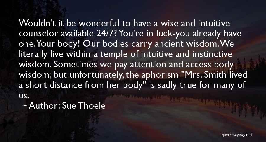 Sue Thoele Quotes 1966841