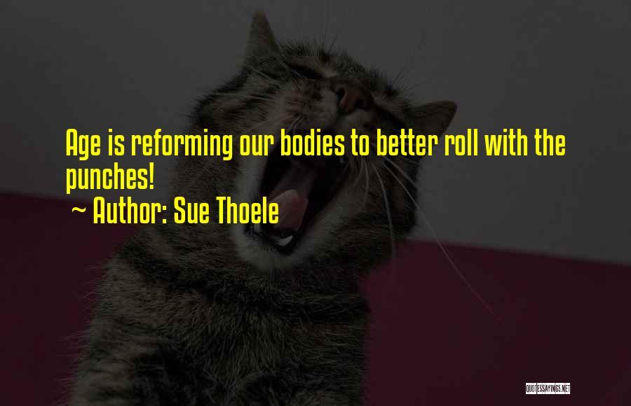 Sue Thoele Quotes 1972612