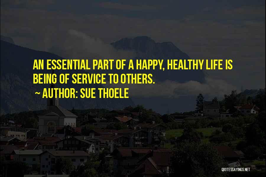 Sue Thoele Quotes 295882