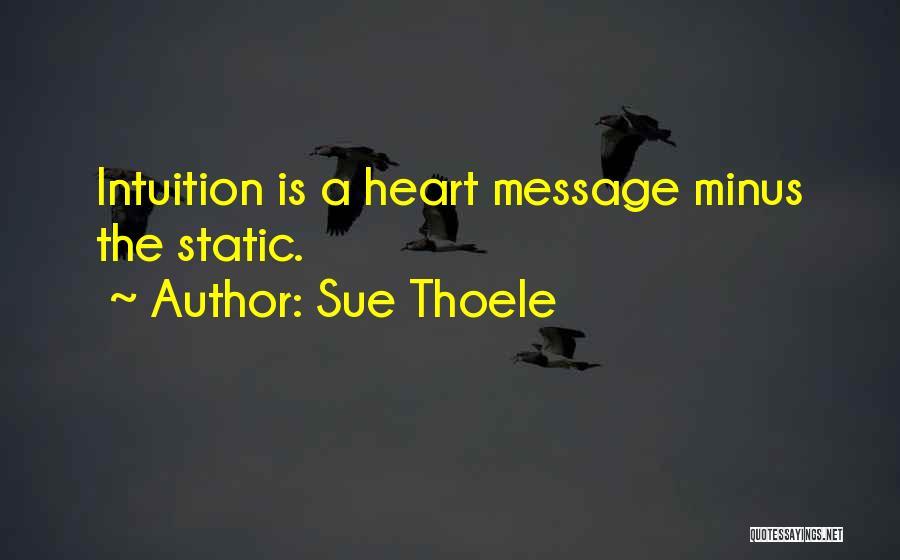 Sue Thoele Quotes 336844