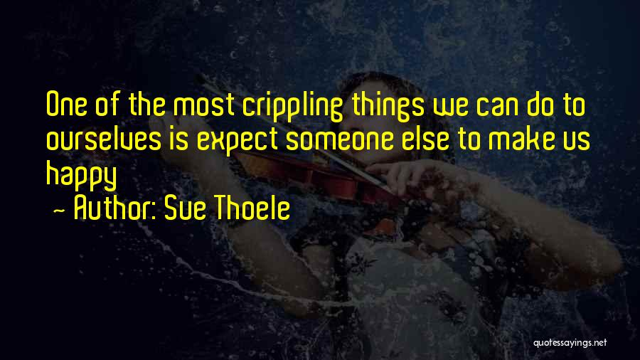 Sue Thoele Quotes 978446