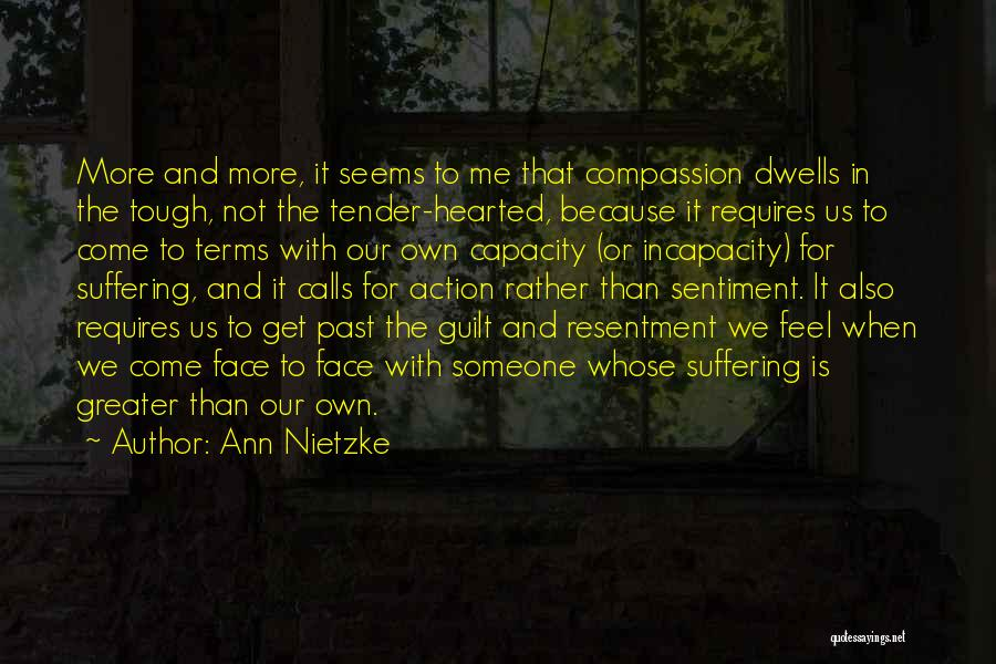 Suffering And Compassion Quotes By Ann Nietzke