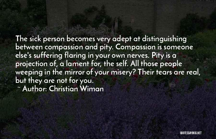 Suffering And Compassion Quotes By Christian Wiman