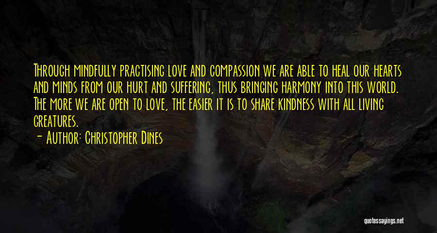 Suffering And Compassion Quotes By Christopher Dines