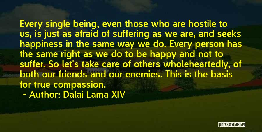 Suffering And Compassion Quotes By Dalai Lama XIV