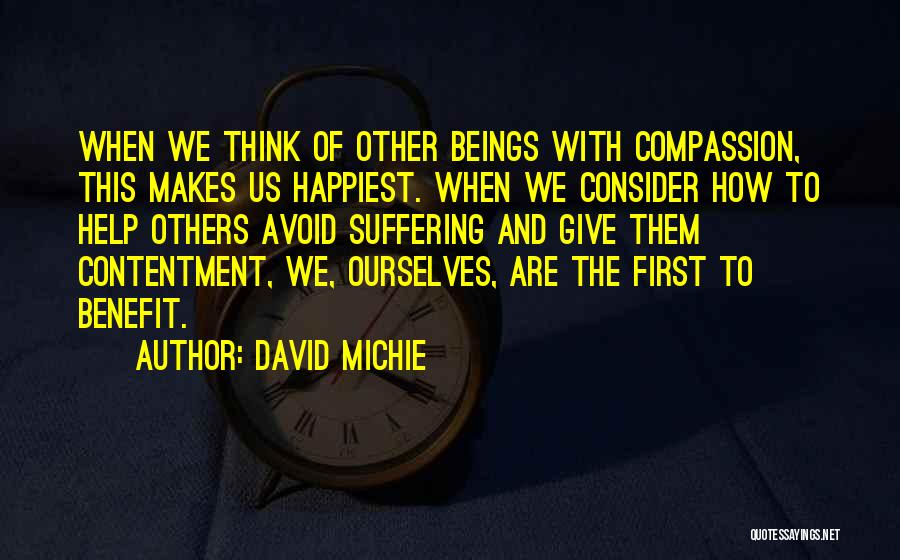 Suffering And Compassion Quotes By David Michie