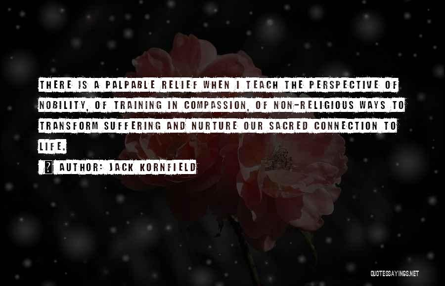 Suffering And Compassion Quotes By Jack Kornfield