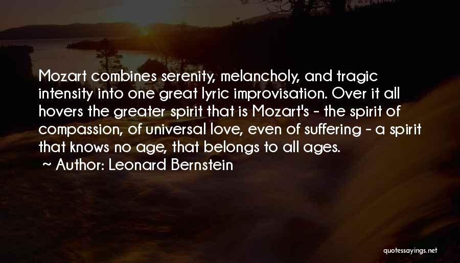 Suffering And Compassion Quotes By Leonard Bernstein