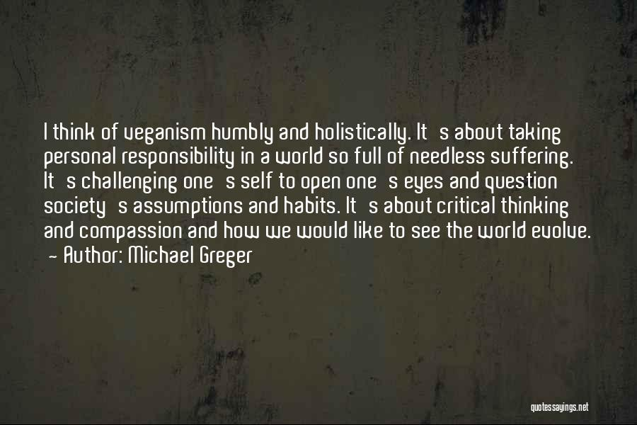 Suffering And Compassion Quotes By Michael Greger