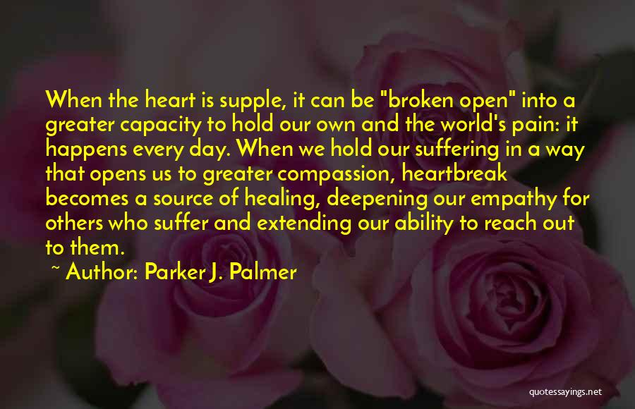 Suffering And Compassion Quotes By Parker J. Palmer
