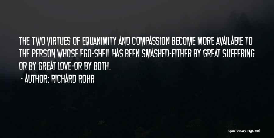 Suffering And Compassion Quotes By Richard Rohr