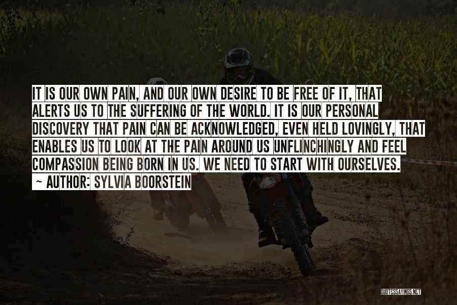 Suffering And Compassion Quotes By Sylvia Boorstein