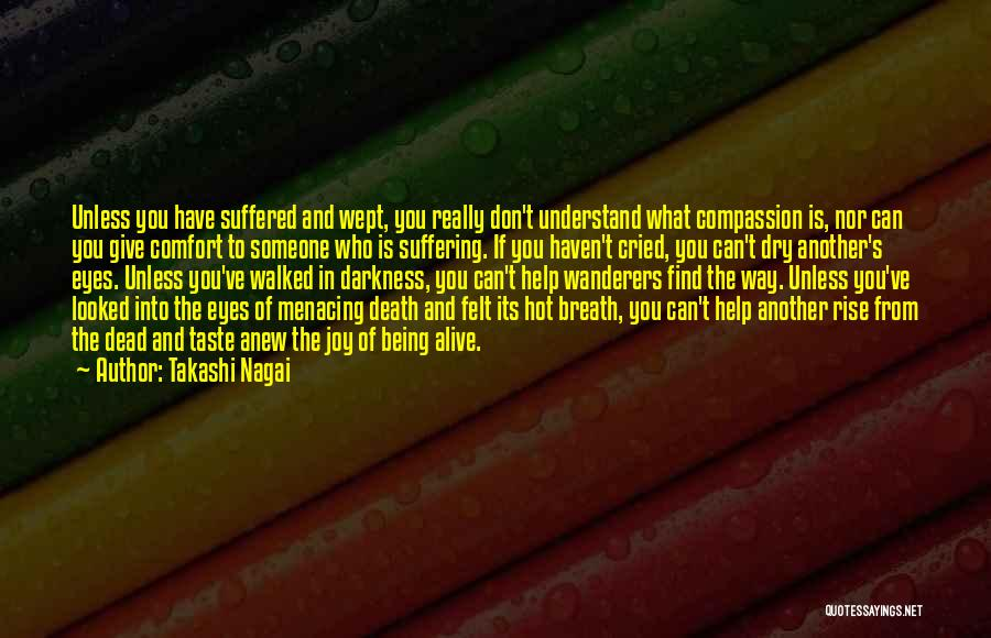 Suffering And Compassion Quotes By Takashi Nagai