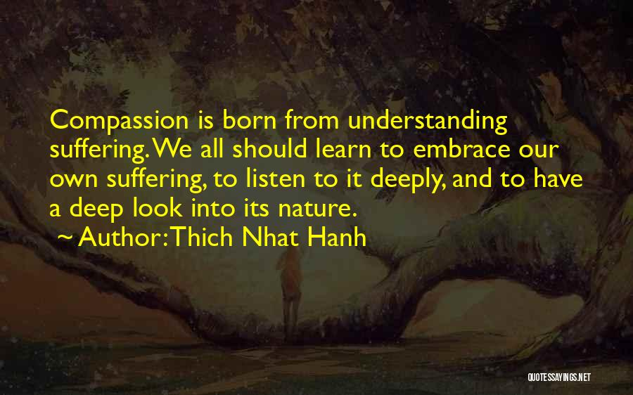 Suffering And Compassion Quotes By Thich Nhat Hanh