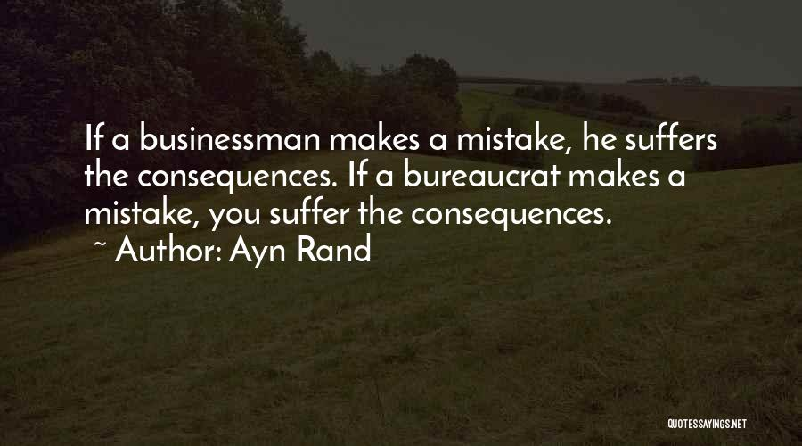 Suffering Consequences Quotes By Ayn Rand