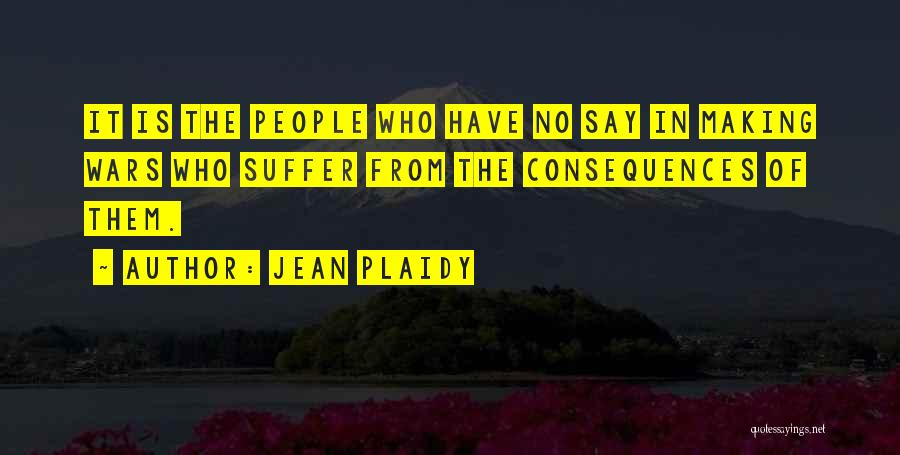 Suffering Consequences Quotes By Jean Plaidy