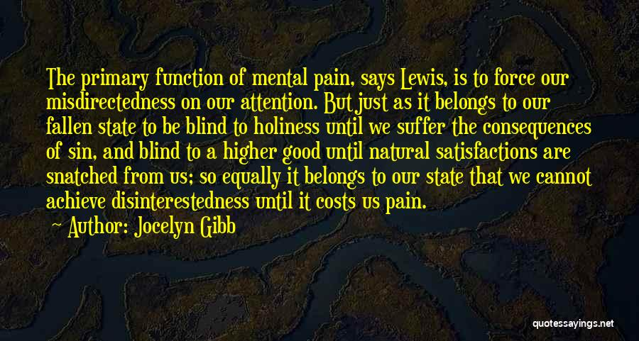 Suffering Consequences Quotes By Jocelyn Gibb